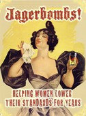 Helping Women Lower Their Standards Jagerbombs