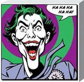 Ha! The Joker