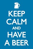 Keep Calm and Have a Beer Refreshing Motivation